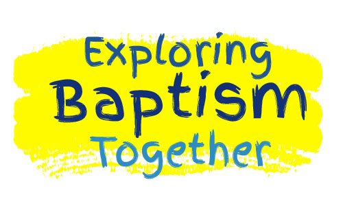 ExploringBaptismTogether